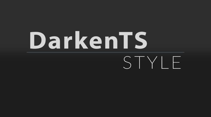DarkenTS Style