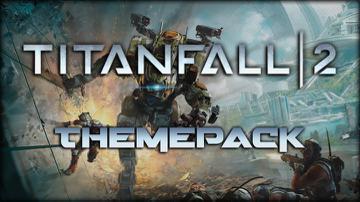Titanfall 2 Theme Pack